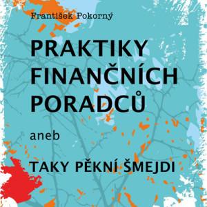 Odhalení praktik finančních poradců